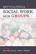 Encyclopedia of Social Work with Groups Tent. )