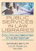 Public Services in Law Libraries