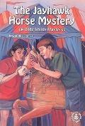 The Jayhawk Horse Mystery