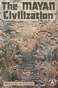 Mayan Civilization: Moments in History