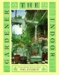 Indoor Gardener: Creative Displays for Every Home - Noel Kingsbury - Hardcover