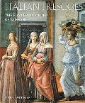 Italian Frescoes The Flowering of the Renaissance 1470-1510