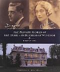 Private World of the Duke and Duchess of Windsor