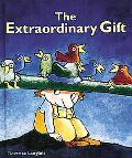 Extraordinary Gift - Florence Langlois - Hardcover