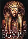 Splendors of Ancient Egypt