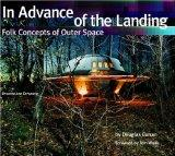 In Advance of the Landing Folk Concepts of Outer Space
