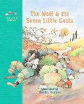 Wolf and the Seven Little Goats A Fairy Tale