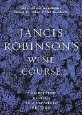 Jancis Robinson's Wine Guide A Guide to the World of Wine