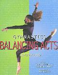 Gymnastics Balancing Acts