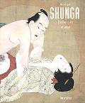 Shunga The Erotic Art of Japan
