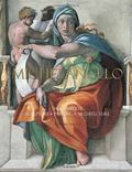 Michelangelo: The Complete Sculpture, Painting, Architecture