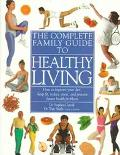 Complete Family Guide to Healthy Living