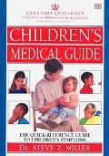 Columbia University Department Of Pediatrics Children's Medical Guide - Bernard Bernard Valm...