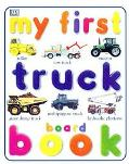 My First Truck Board Book