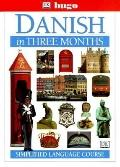 Danish in Three Months : Simplified Language Course