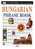Eyewitness Travel Phrase Book: Hungarian