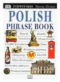 Eyewitness Travel Phrase Book: Polish