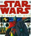 Star Wars The Power of Myth