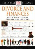Essential Finance: Divorce and Finances: Know Your Rights Clearly and Quickly - Stephanie I....