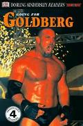 DK Readers: Going for Goldberg (Level 4: Proficient Readers)