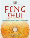 Feng Shui Harmonizing Your Inner and Outer Space