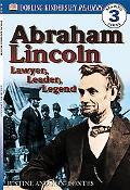 Abraham Lincoln Lawyer, Leader, Legend
