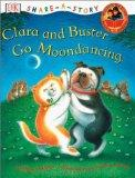 Clara and Buster Go Moondancing