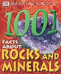 1,001 Facts About Rocks and Minerals