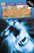 Myths and Monsters From Dragons to Werewolves