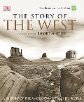 Story of the West A History of the American West and Its People