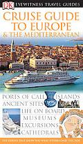 Eyewitness Travel Guide Cruise Guide to Europe & the Mediterranean