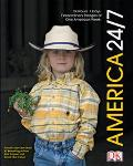 America 24/7 24 Hours, 7 Days  Extraordinary Images of One American Week