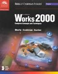 Microsoft Works 2000 Complete Concepts and Techniques