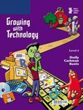 Growing With Technology, Level 4