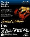 Using the World Wide Web: Special Edition