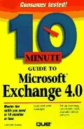 10 Minute Guide to Microsoft Exchange 4.0
