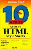 10 Minute Guide to Html Style Sheets (Sams Teach Yourself in 10 Minutes)
