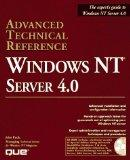 Windows Nt Server 4.0 Advanced Technical Reference: Advanced Technical Reference