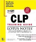Clp Training Guide: Lotus Notes - Cathy Bannon - Hardcover - BK&CD-ROM