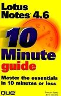Ten Minute Guide to Lotus Notes 4.6