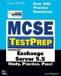 MCSE Testprep: Exchange Server 5.5 - Que Publishing - Paperback