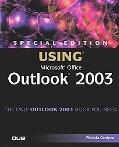 Special Edition Using Microsoft Outlook 2003