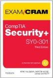 CompTIA Security+ SY0-301 Exam Cram (3rd Edition)