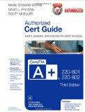 CompTIA A+ 220-801 and 220-802 Authorized Cert Guide (3rd Edition)