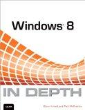 Microsoft Windows 8 in Depth