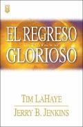 Regreso Glorioso / Glorious Appearing :LOS ULTIMOS DIAS LOS ULTIMOS DIAS