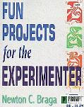 Fun Projects for the Experimenter - Newton C. Braga - Paperback