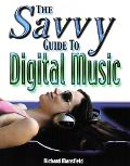 Savvy Guide to Digital Music