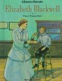 Elizabeth Blackwell: Pioneer Woman Doctor - Jean Lee Latham - Library Binding