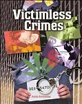 Victimless Crimes Crime, Justice, and Punishment